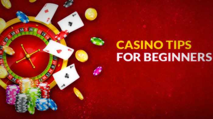 Casino Tips for Beginners – 2020